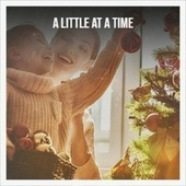 A Little at a Time by Various Artists