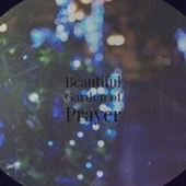 Beautiful Garden of Prayer de Various Artists