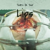 Tears On Your Lips de Various Artists