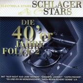 Schlager Und Stars: Die 40er Jahre Folge 2 de Various Artists