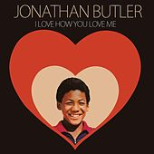 I Love How You Love Me de Jonathan Butler