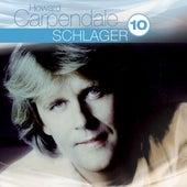 Best Of: Schlager Hoch 10 von Howard Carpendale