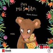 ¡Para Mí Solito! - All Mine! de Marta Sedano