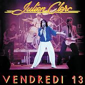 Vendredi 13 - 1981 by Julien Clerc