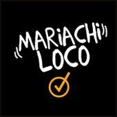 Mariachi Loco by Mariachisimo