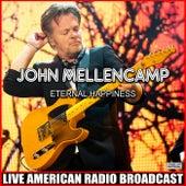 Eternal Happiness (Live) fra John Mellencamp