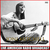 Beyond The Clouds (Live) by Joni Mitchell