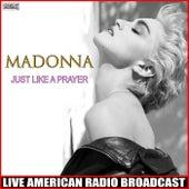 Just Like a Prayer (Live) de Madonna