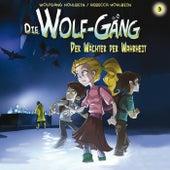 03: Der Wächter der Wahrheit von Die Wolf Gäng
