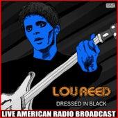 Dressed In Black (Live) de Lou Reed