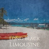 Long Black Limousine by Various Artists