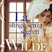 La sfinge senza segreti von Oscar Wilde