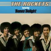 Featuring Bones Delight de The Rockets
