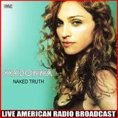 Naked Truth (Live) de Madonna