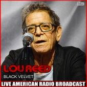 Black Velvet (Live) de Lou Reed