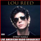 Street Hussle (Live) de Lou Reed