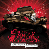 All These Things I Hate (Revolve Around Me) de Bullet For My Valentine