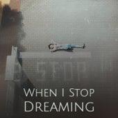 When I Stop Dreaming de Various Artists