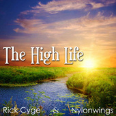 The High Life van Rick Cyge