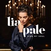 Sing My Soul von Lia Pale
