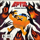 Shadow People by Eptic