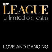 Love And Dancing by League Unlimited Orchestra
