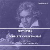 Beethoven : Complete Violin Sonatas (SIA & S.O.P) by Sia
