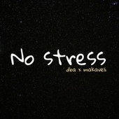 No stress de Makaveli