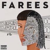 Border Patrol by Farees