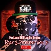 Past 2 Present, Vol. 3, Side B by Mr. Loco