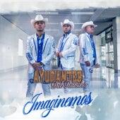 Imaginemos by Los Ayudantes del Rancho