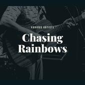 Chasing Rainbows von Various Artists