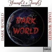 Dark World (Freestyle) by Young El