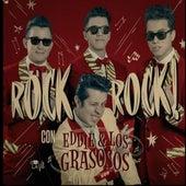 Rock Rock! de Eddie y los Grasosos