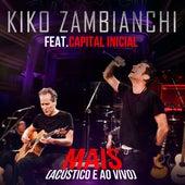 Mais (Acústico) (Ao Vivo) de Kiko Zambianchi