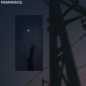 REMINISCE. by Fairway