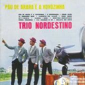Pau De Arara E A Vovozinha' von Trio Nordestino