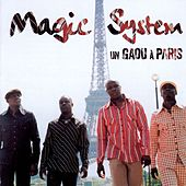 Un Gaou A Paris de Magic System