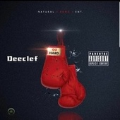 Go Hard by Deeclef