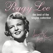 The Best Of The Singles Collection de Peggy Lee