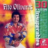 30 Exitos Insuperables de Fito Olivares