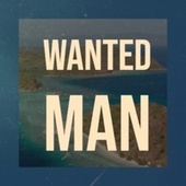 Wanted Man by Various Artists