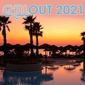 Chillout 2021 von Various Artists