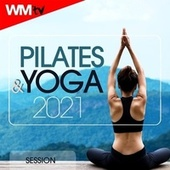 Pilates & Yoga 2021 Session (60 Minutes Non-Stop Mixed Compilation for Fitness & Workout 90 Bpm) de Workout Music Tv