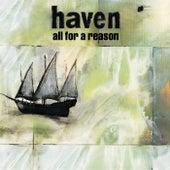 All For A Reason de Haven
