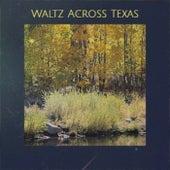 Waltz Across Texas by Various Artists