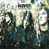 Between The Senses de Haven