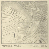 Analog Classics de Alon Peretz