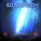 Feel the Light de The Illustrated