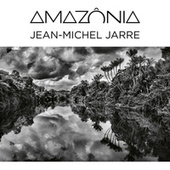 Amazônia (Binaural Audio - Headphones Only) by Jean-Michel Jarre